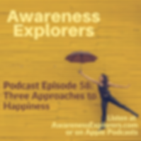 AE Episode 58 Three Approaches to Happin