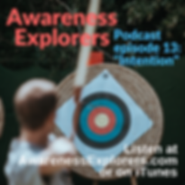 Awareness Explorers podcast Episode 13 Intention