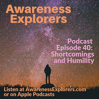 AE Episode 40 Shortcomings and Humility.