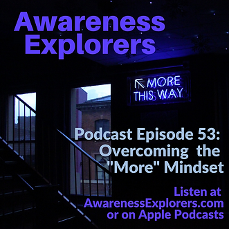 AE Episode 52 Overcoming the More Mindse