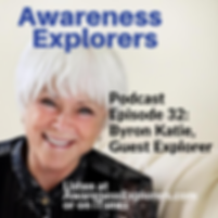 AE Episode 32 Byron Katie.png