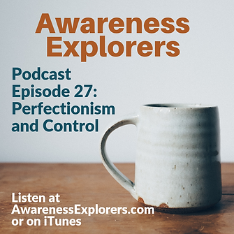 AE Episode 27 Perfectionism and Control.