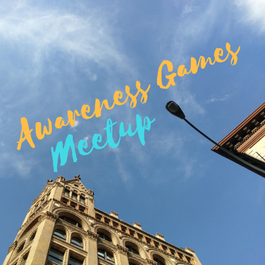The secret of happiness? Play Awareness Games. Meetup in NYC and uncover the infinite well of joy hiding in plain site.