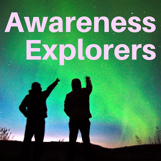 Awareness Explorers podcast