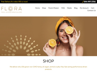 CLIENT:  FLORA CHER ORGANICS    FEEL GOOD AND GLOW  WITH THE FLORA GLOW    2020USA    Branding & Digital Media    Launchof new brand in Hemp derivedbeauty industry. Concept: Fell Good and Glow with Flora Glow. We drove brand awareness, brand positioning, account growth, and sales. Integrated services: digital marketing plan,branding, social media marketing, email marketing, blogging, website copywriter.    IBILANDERS  Giada Forneris: digital & social media marketing, blogging;  Graphics: Beth Pole, Camila Mejia
