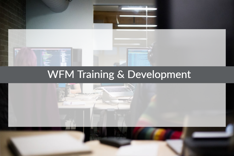 WFM Training & Development