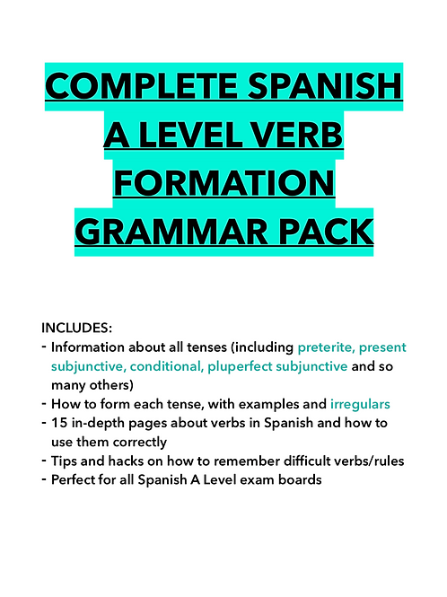 SPANISH A LEVEL COMPLETE VERB FORMATION GUIDE