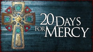 Twenty Days For Mercy