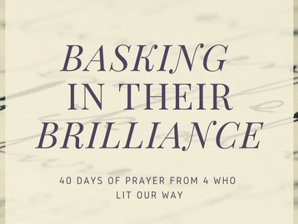Basking in their Brilliance: 4 who Lit our Way