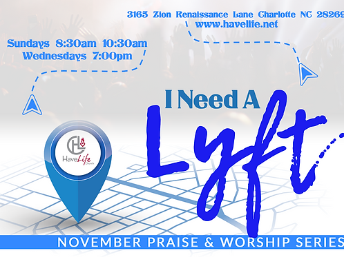"Digital Audio Download: ""I Need A LYFT"" - Pastor Shomari White"