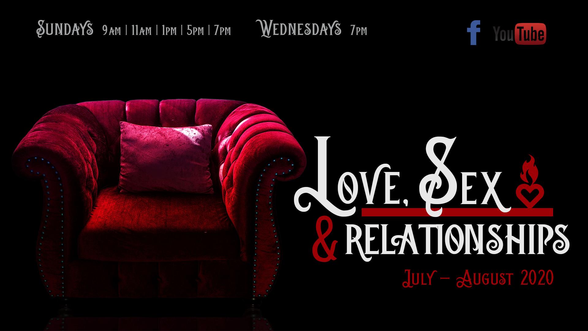Love, Sex & Relationships!