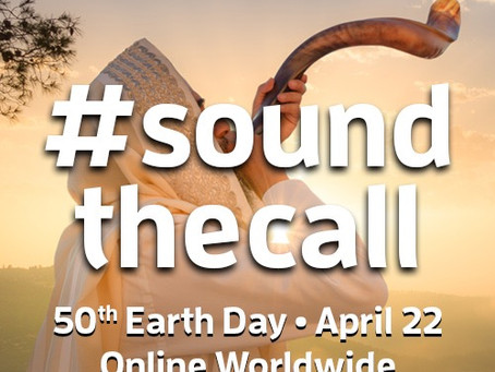 Sound the Call For the 50th Anniversary of Earth Day