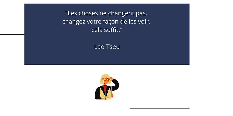 citation-changement-regard-coaching-perception-changer-de-regard-lao-tseu.png