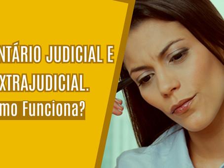 Como funciona o Inventário judicial e extrajudicial?