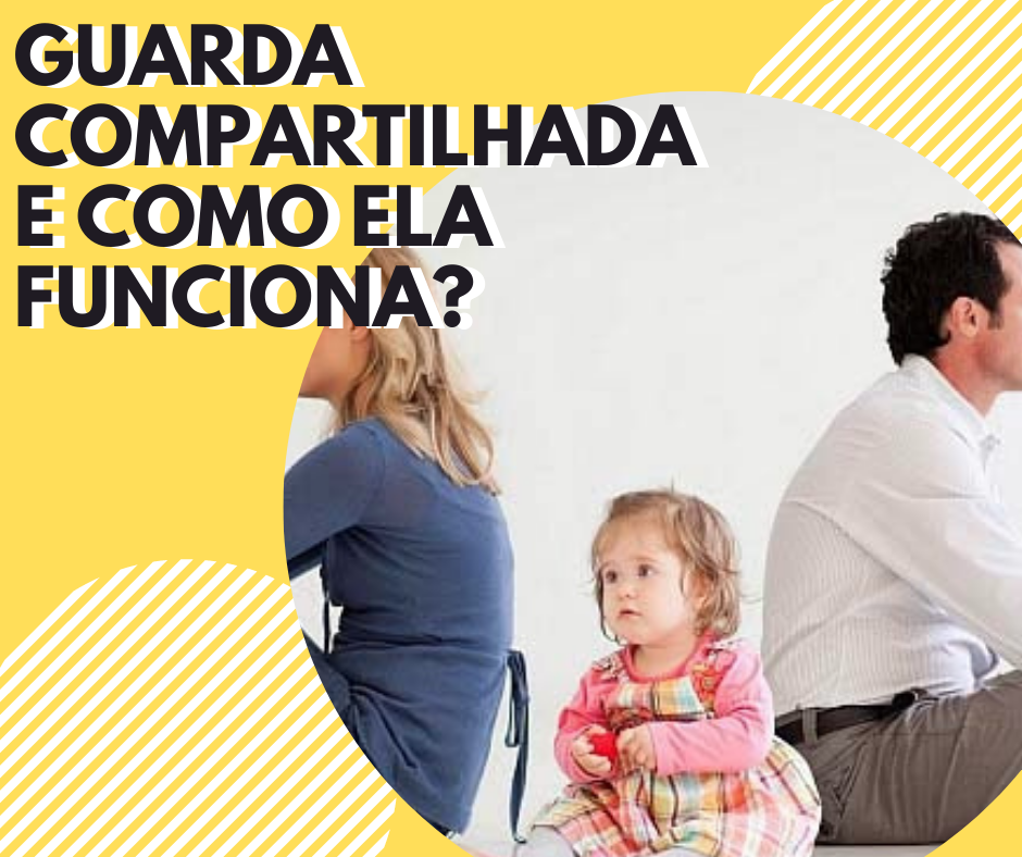 Advogado para ação de guarda compartilhada, guarda unilateral, escritório de Advocacia para guarda dos filhos.