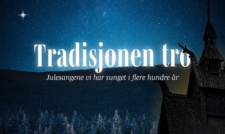 Banner_Tradisjonen_tro.jpg