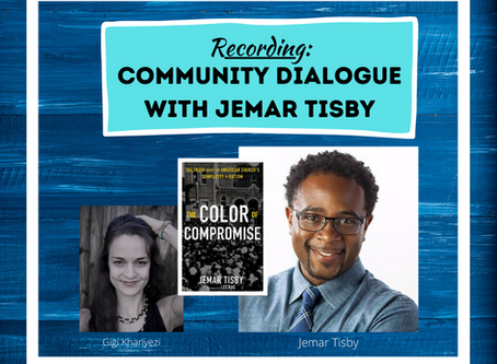 Community Dialogue with Jemar Tisby (With Recording)