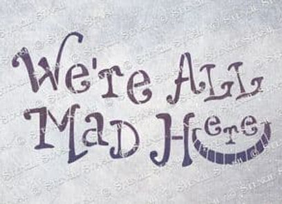 We are all mad!