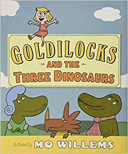 Goldilocks and dinos.jpg