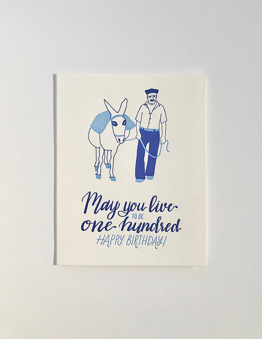 May You Live to be 100 - Birthday Card
