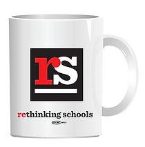 Rethinking Schools Mug | Accessories