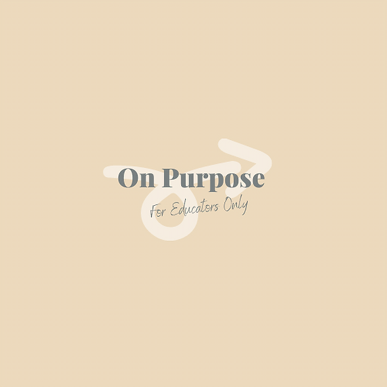 On Purpose Insiders Group (for Educators Only)