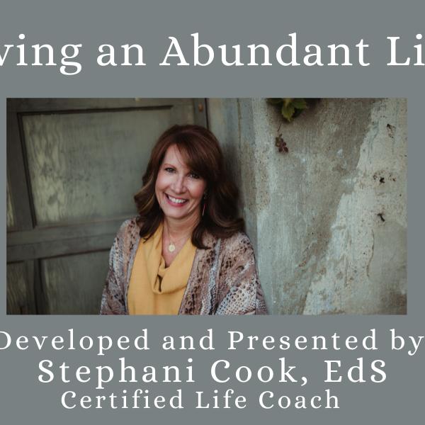 Living An Abundant Life Video Series
