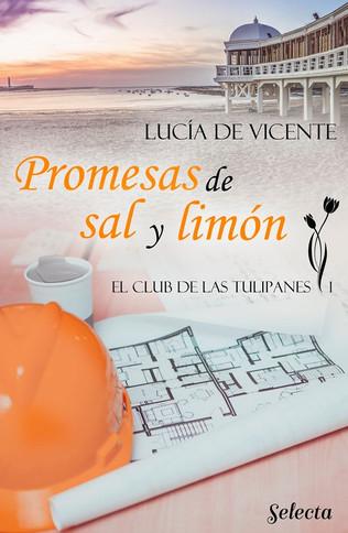 Promesas de sal y limón, Lucía de Vicente