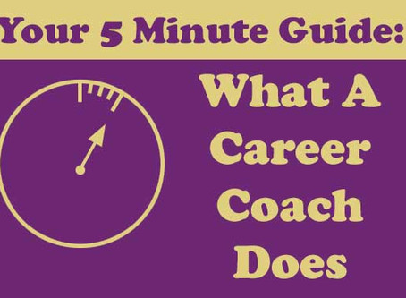 The 5 Minute Guide to Choosing a Career Coach