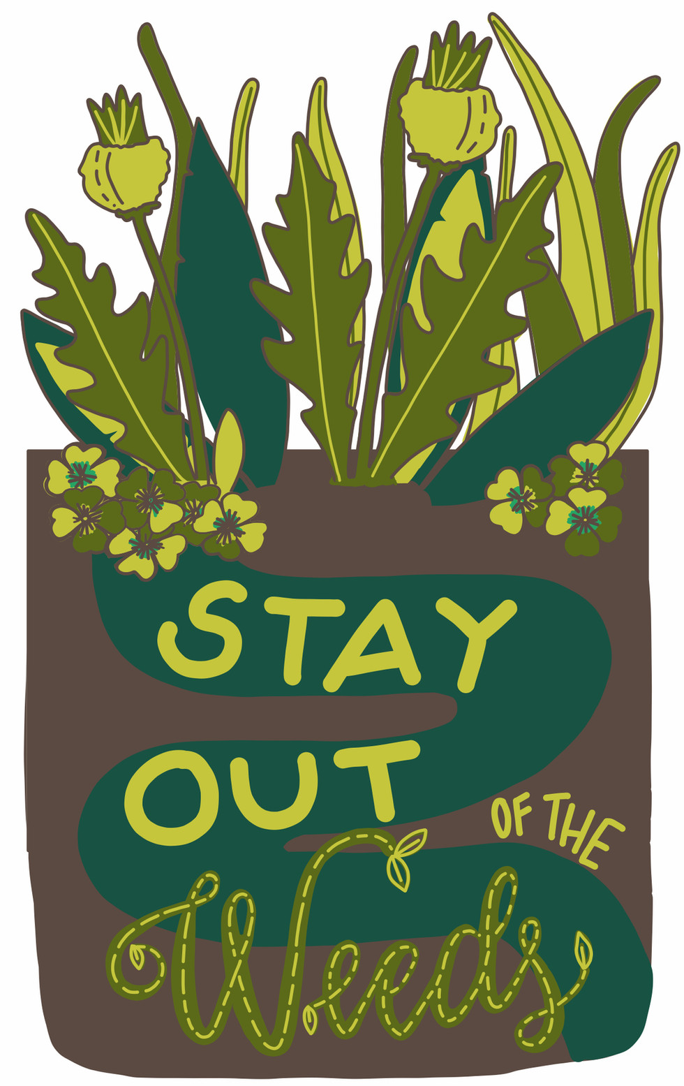 Stay Out of the Weeds