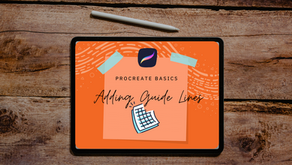 PROCREATE BASICS | ADDING GUIDE LINES