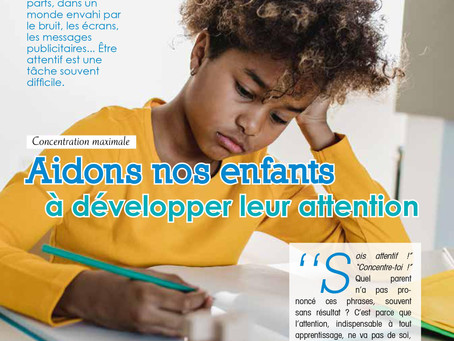 Aidons nos enfants à développer leur attention
