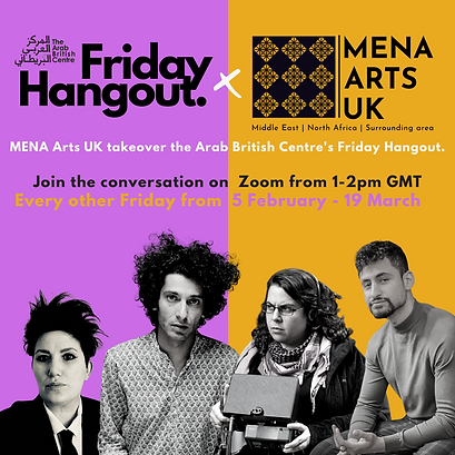 MENA ARTS UK X Friday Hangout INSTAGRAM