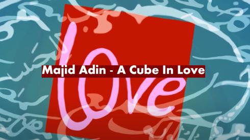 A Cube in Love