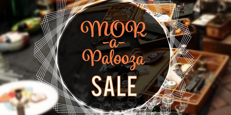 MOR-a-Palooza SALE