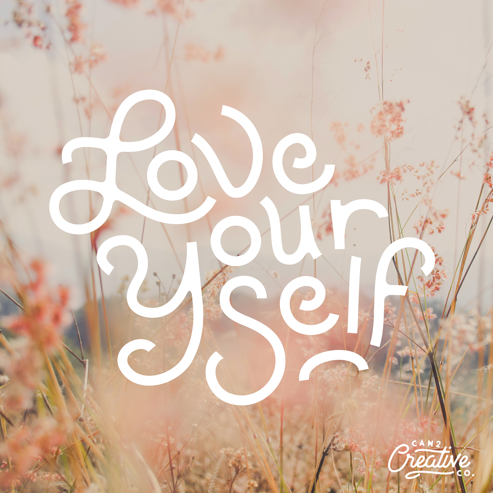 Love Yourself - Hand Lettering