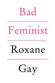 """""""Roxane Gay est tour à tour drôle, puissante, touchante, moqueuse et toujours sincère. La féministe parfaite n'existe pas."""" MAdP"""