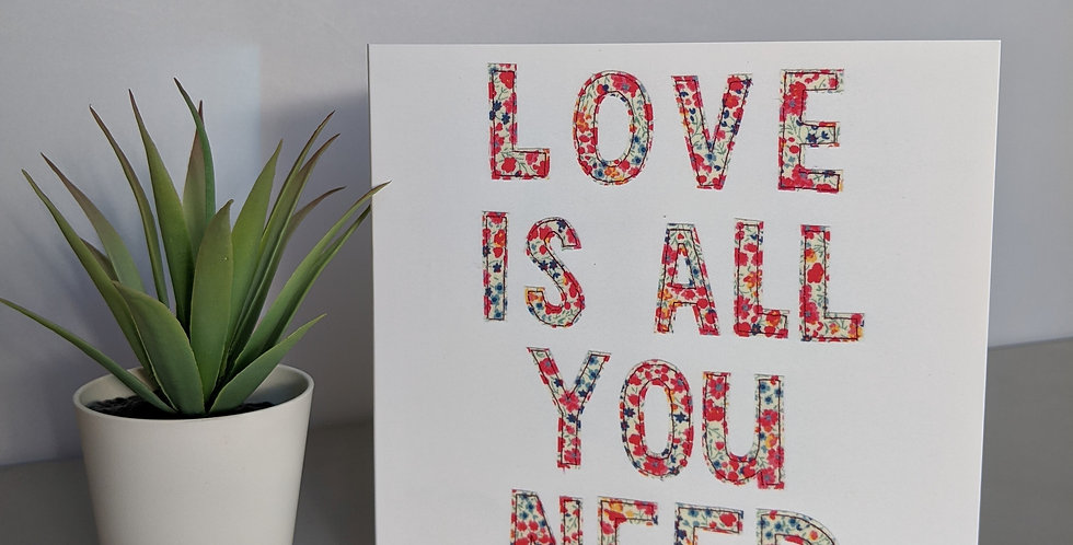 'Love Is All You Need' Greetings Card