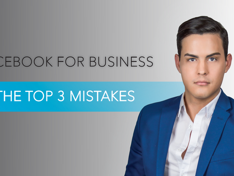 Facebook for Business: The Top 3 Mistakes
