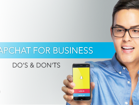 Snapchat for Business: Do's and Don'ts