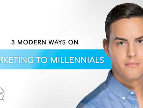 3 Modern Ways on Marketing to Millennials