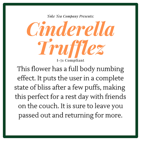 Cinderella Trufflez (Indica)