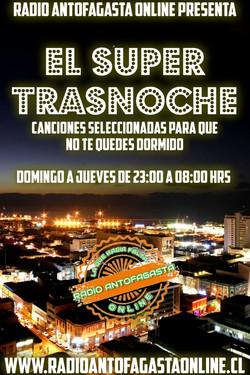 EL SUPER TRASNOCHE