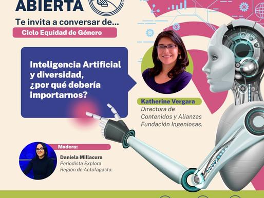 PRÓXIMA CHARLA DE CIENCIA ABIERTA INVITA A CONOCER LA INTELIGENCIA ARTIFICIAL Y LA DIVERSIDAD