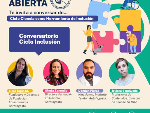 """""""CIENCIA ABIERTA"""" CIERRA CICLO DE INCLUSIÓN CON CONVERSATORIO ONLINE"""