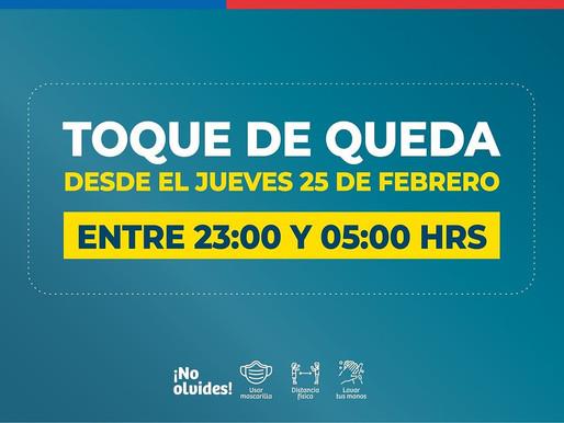 NO TE OLVIDES!! DESDE HOY EL TOQUE DE QUEDA COMIENZA A LAS 23:00 HRS. EN TODO EL TERRITORIO NACIONAL
