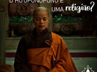 O Ho'oponopono é uma religião?