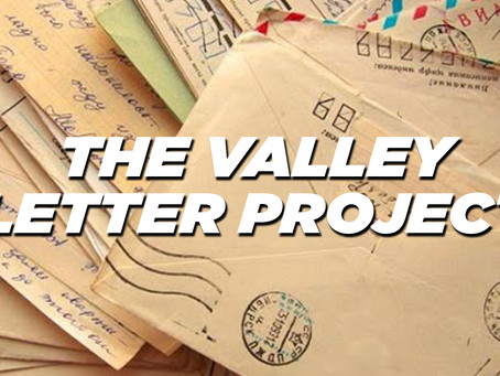 The Valley Letter Project