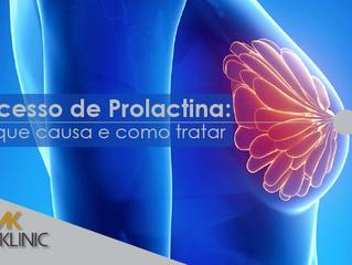 Excesso de Prolactina: o que causa e como tratar?
