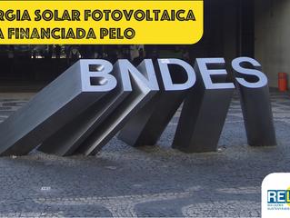 Boa notícia: BNDES financia energia solar para residências
